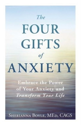 Four Gifts of Anxiety
