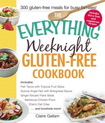 Everything Weeknight Gluten-Free Cookbook
