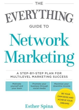 Everything Guide To Network Marketing