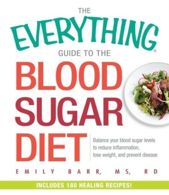 Everything Guide To The Blood Sugar Diet