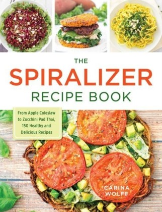 Spiralizer Recipe Book