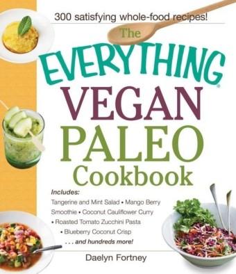 Everything Vegan Paleo Cookbook
