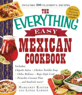 Everything Easy Mexican Cookbook