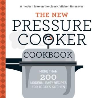 New Pressure Cooker Cookbook