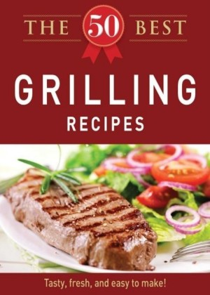 50 Best Grilling Recipes