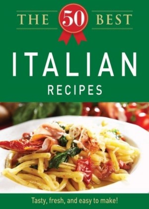 50 Best Italian Recipes