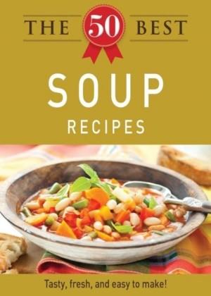 50 Best Soup Recipes