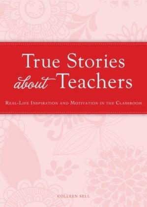 True Stories about Teachers