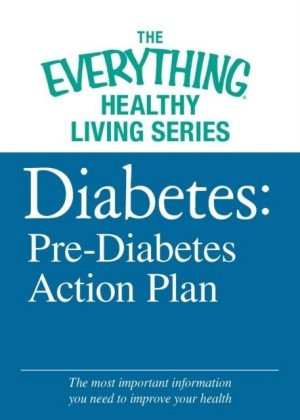Diabetes: Pre-Diabetes Action Plan