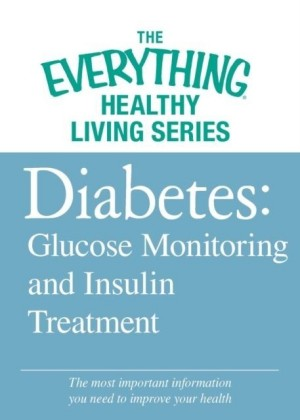 Diabetes: Glucose Monitoring and Insulin Treatment