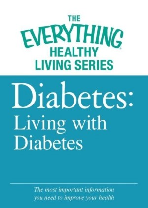 Diabetes: Living with Diabetes