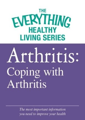 Arthritis: Coping with Arthritis