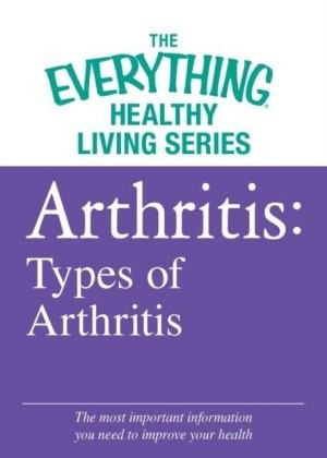 Arthritis: Types of Arthritis