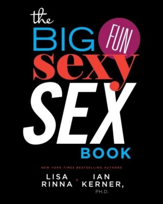 Big, Fun, Sexy Sex Book