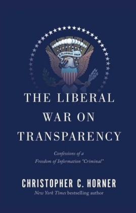 Liberal War on Transparency