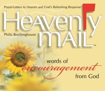 Heavenly Mail/Words/Encouragment