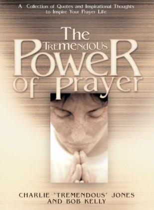 Tremendous Power of Prayer