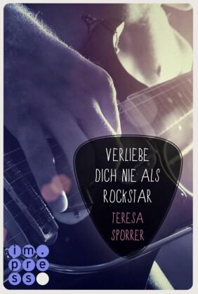 Verliebe dich nie als Rockstar (Die Rockstar-Reihe 0)
