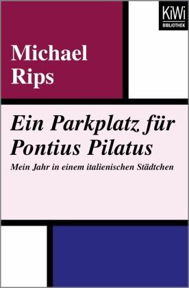 Ein Parkplatz für Pontius Pilatus