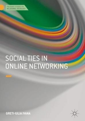 Social Ties in Online Networking