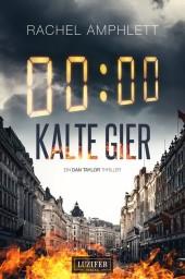 KALTE GIER