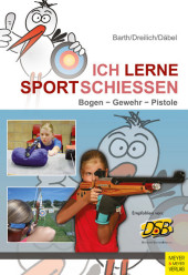 Ich lerne Sportschießen