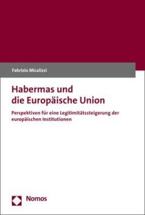 Habermas und die Europäische Union