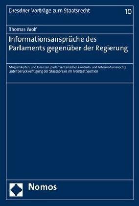 Informationsansprüche des Parlaments gegenüber der Regierung