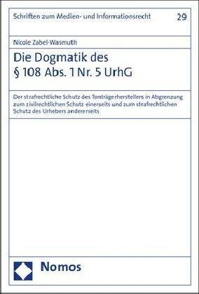 Die Dogmatik des 108 Abs. 1 Nr. 5 UrhG