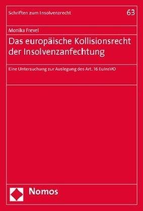Das europäische Kollisionsrecht der Insolvenzanfechtung