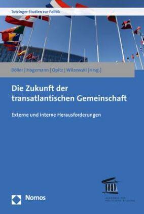 Die Zukunft der transatlantischen Gemeinschaft