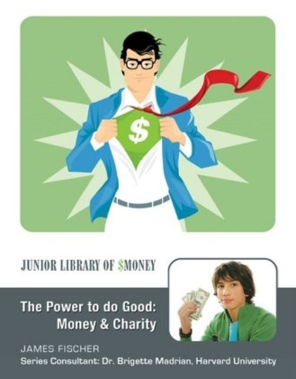 Power to Do Good: Money and Charity