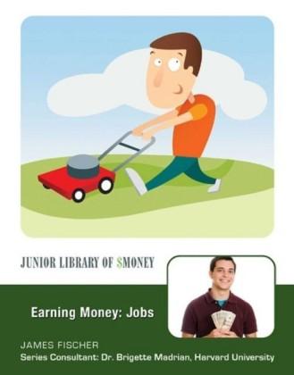 Earning Money: Jobs