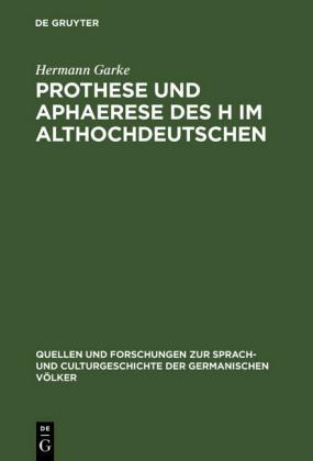 Prothese und Aphaerese des H im Althochdeutschen