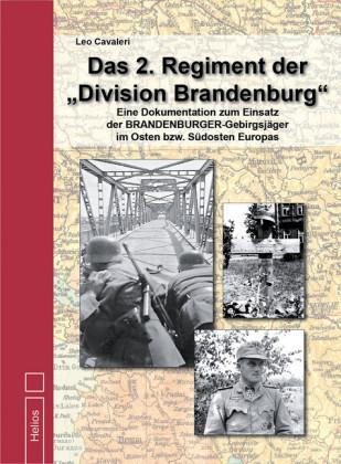 Das 2. Regiment der 'Division Brandenburg'