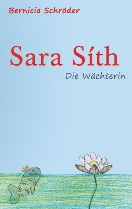 Sara Síth - Die Wächterin