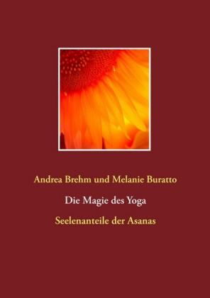 Die Magie des Yoga