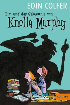 Tim und das Geheimnis von Knolle Murphy (Band 1)
