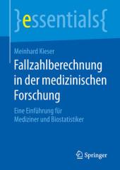 Fallzahlberechnung in der medizinischen Forschung