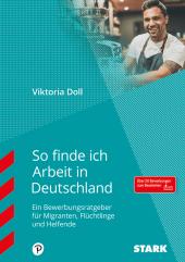 So finde ich Arbeit in Deutschland Cover