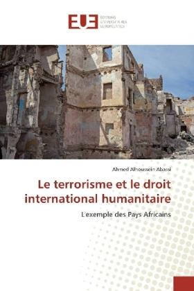 Le terrorisme et le droit international humanitaire