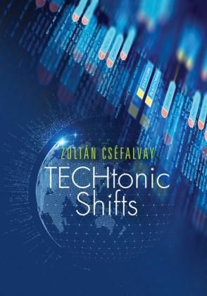 TECHtonic Shifts