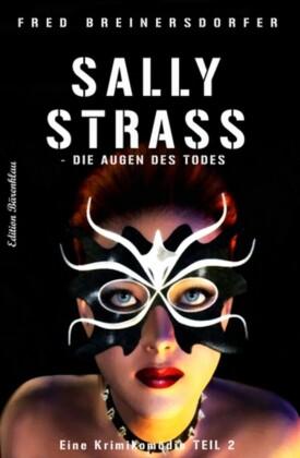 Sally Strass - Die Augen des Todes: Eine Krimikomödie 2