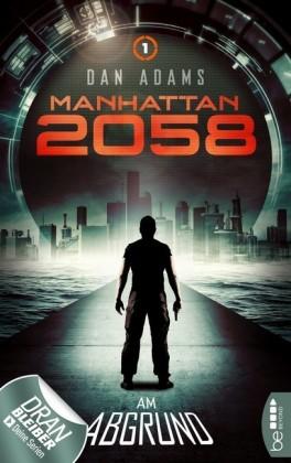 Manhattan 2058 - Folge 1