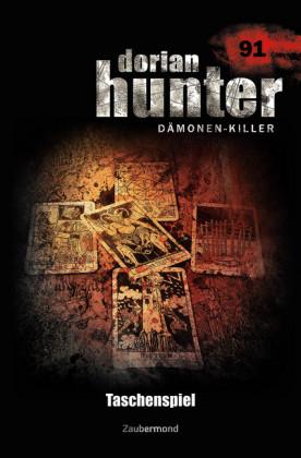 Dorian Hunter 91 - Taschenspiel
