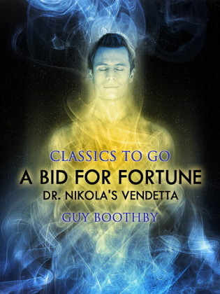 A Bid for Fortune; Or, Dr. Nikola's Vendetta
