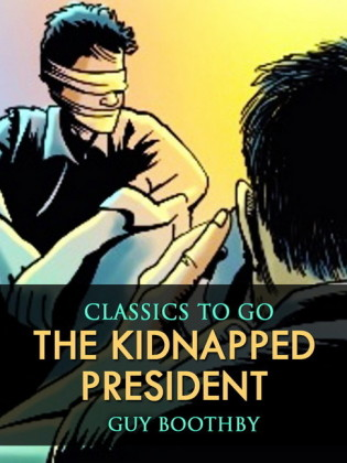 The Kidnapped President