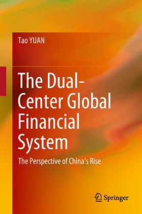The Dual-Center Global Financial System