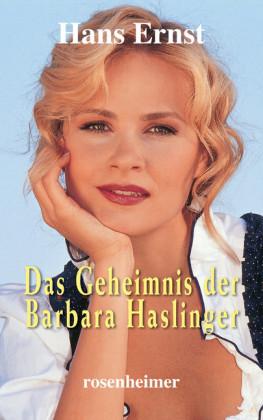 Das Geheimnis der Barbara Haslinger