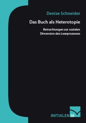 Das Buch als Heterotopie